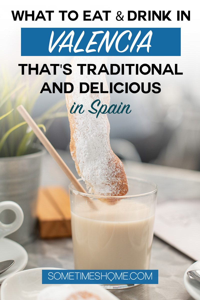 What to drink and eat in Valencia, Spain that's delicious and local. Click through for our list of the unexpected cuisine! #sometimeshome #ValenciaSpain #Valencia